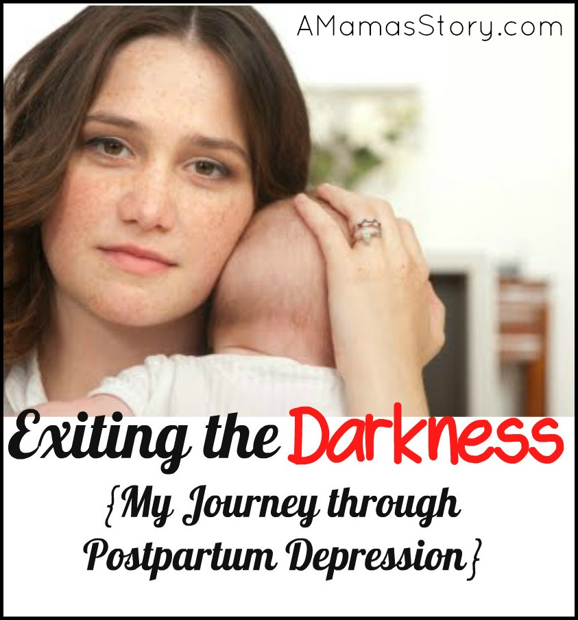Exiting the Darkness {My Journey through Postpartum Depression}