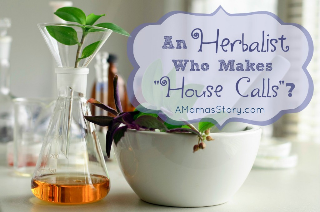 "An Herbalist Who Makes ""House Calls""?"