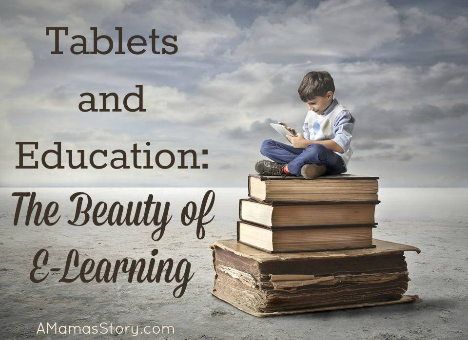 Tablets and Education: The Beauty of E-Learning