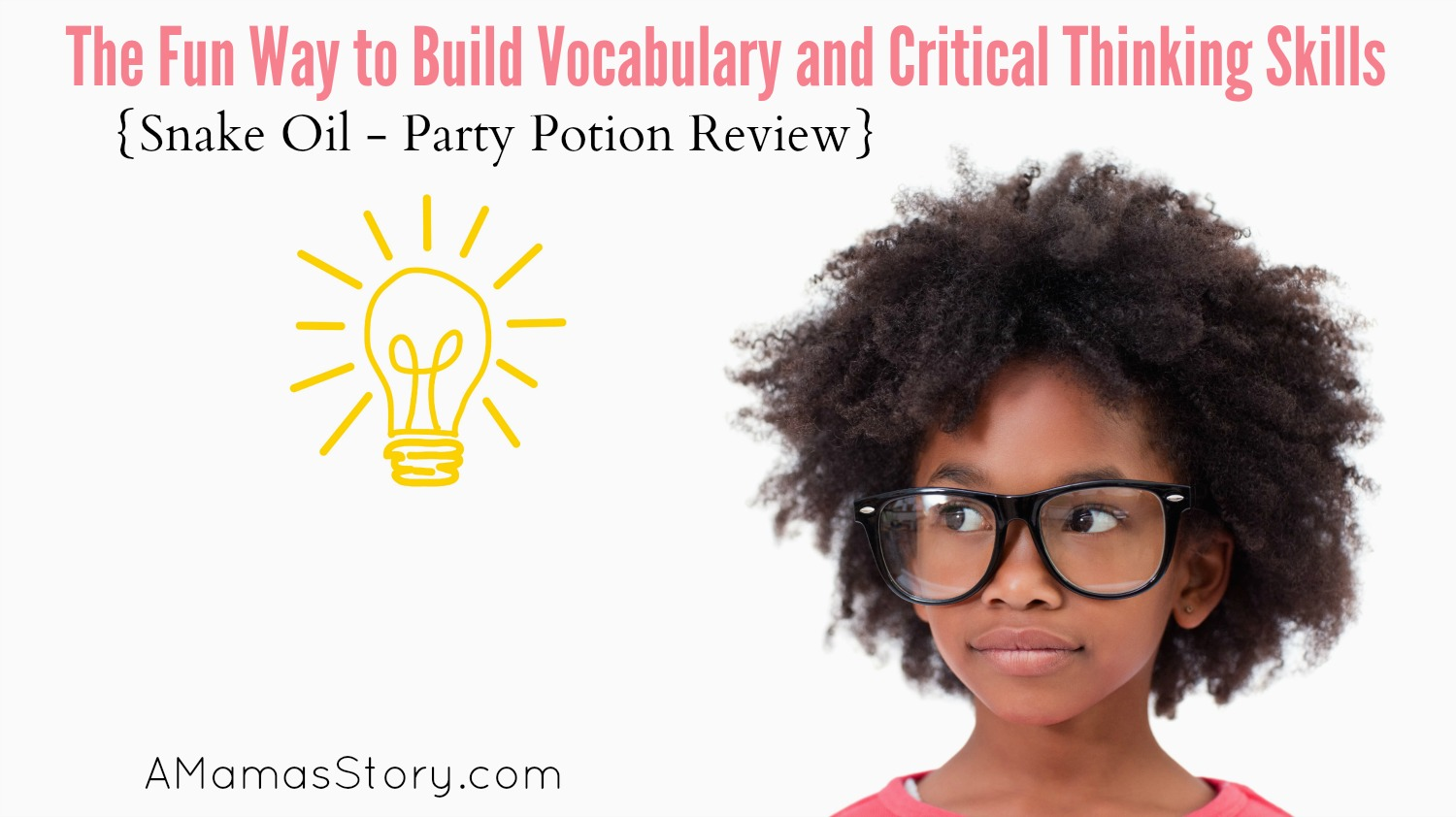 The Fun Way to Build Vocabulary and Critical Thinking Skills {Snake Oil – Party Potion Review}