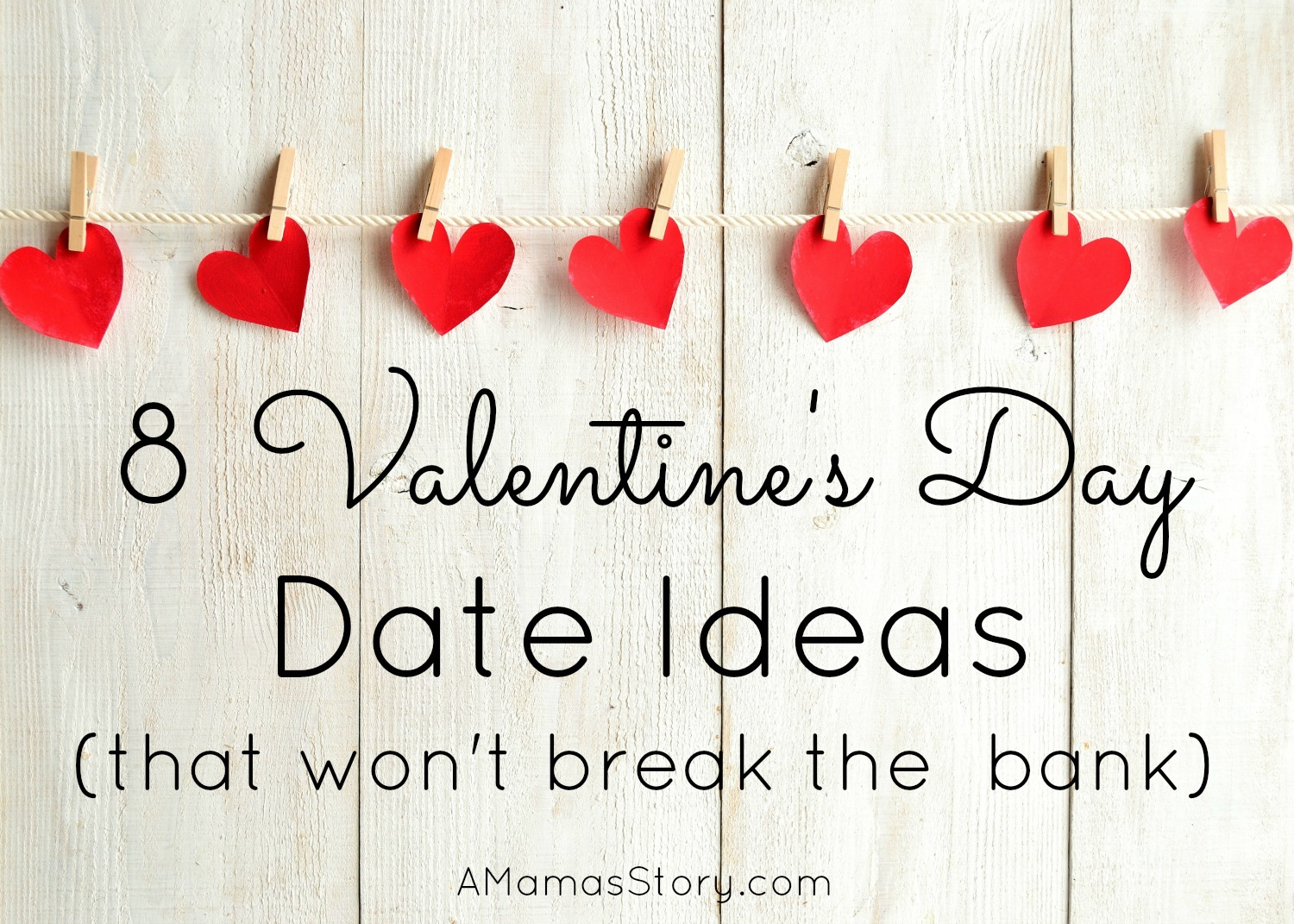 8 Valentine's Day Date Ideas