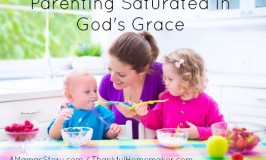 Parenting Saturated in God's Grace