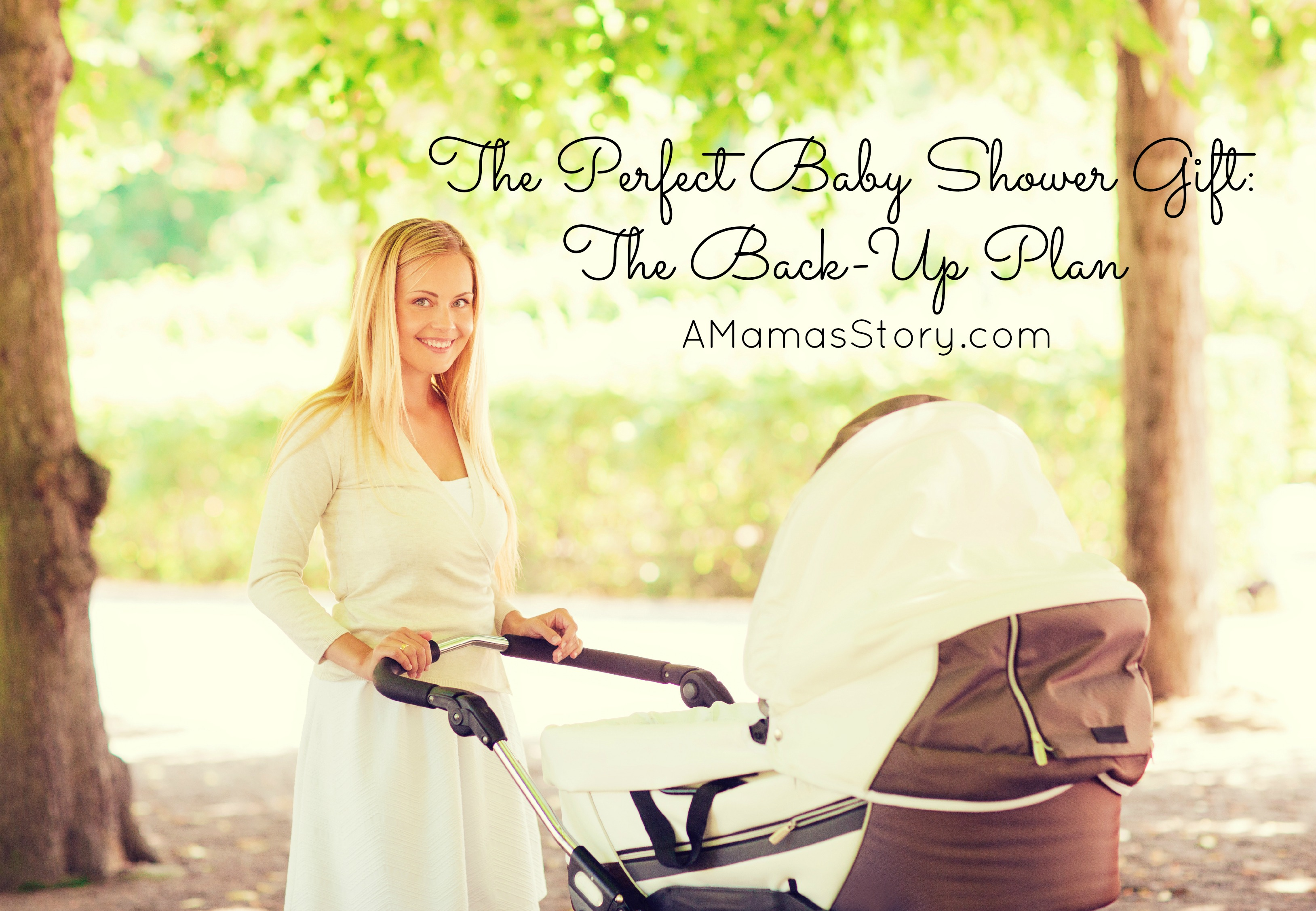 The Perfect Baby Shower Gift: The Back-Up Plan