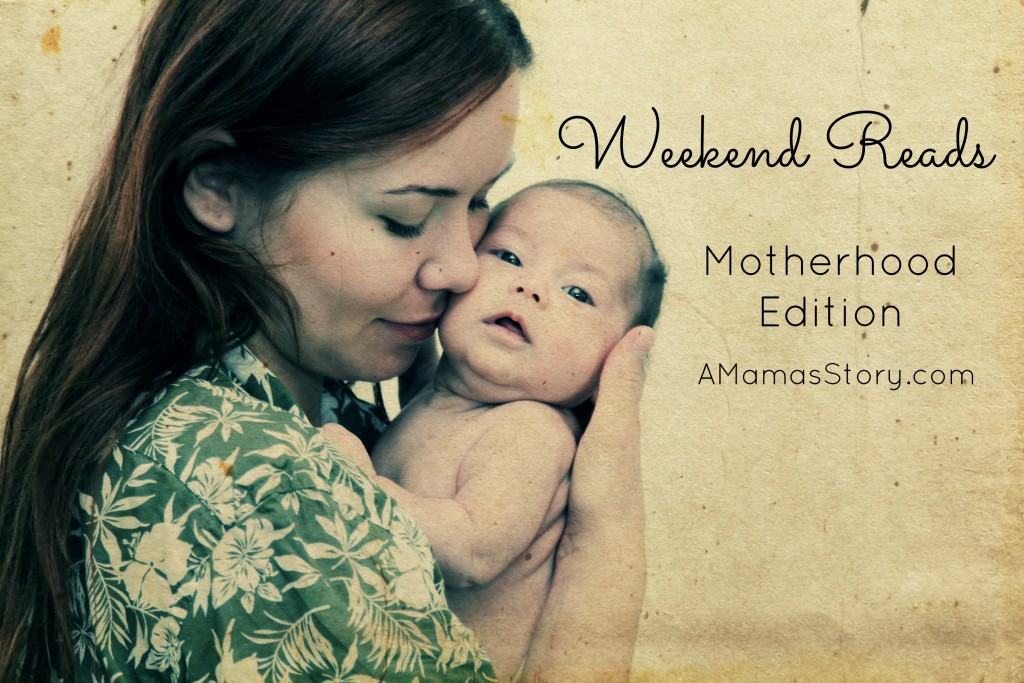 Motherhood Weekend Reads