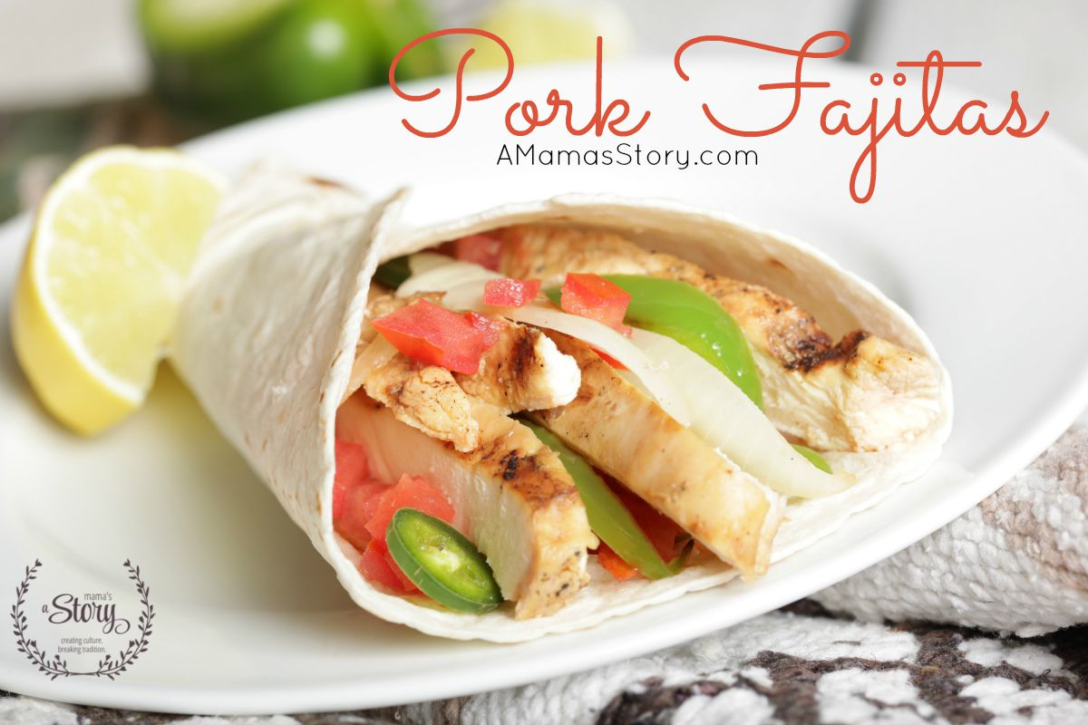 Pork: Be Inspired {And a Fajita Recipe}