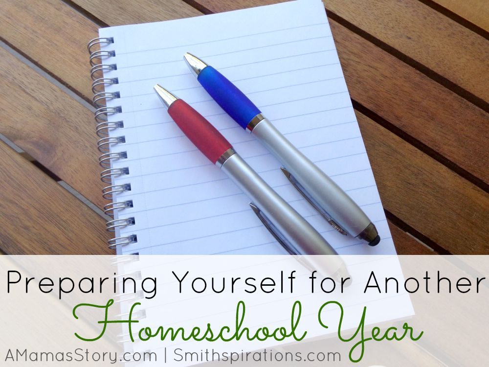 Preparing Yourself for Another Homeschool Year