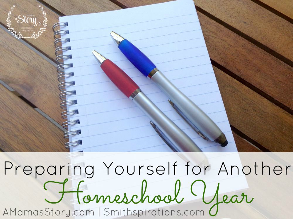 Preparing-Yourself-For-Another-Homeschool-Year