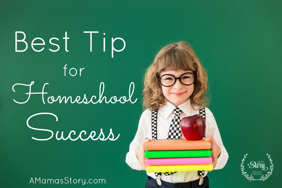 Best Tip For Homeschool Success