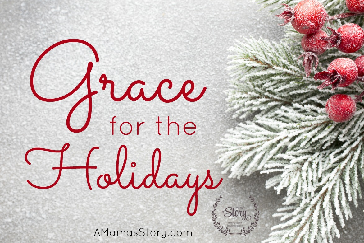 Grace for the Holidays