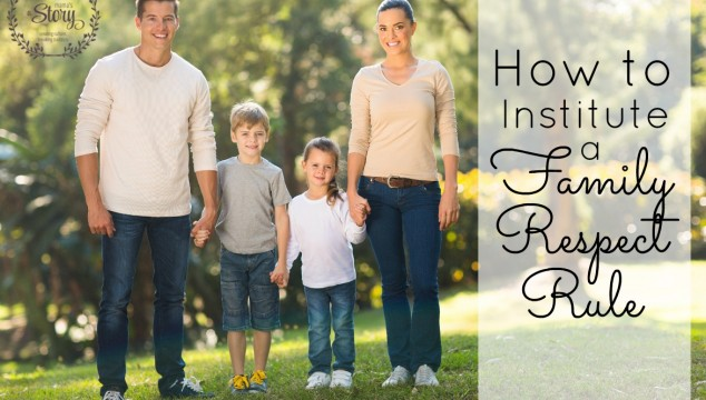 How to Institute a Family Respect Rule