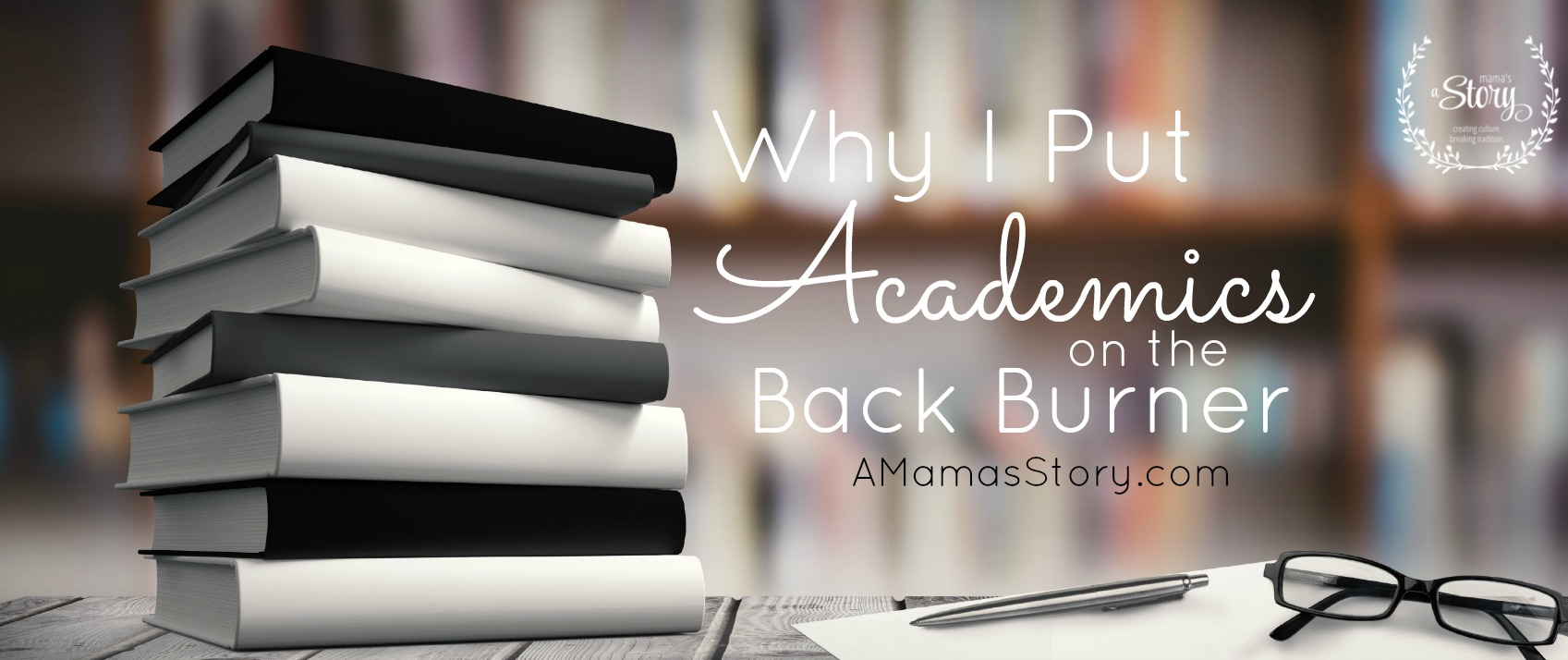 Why I Put Academics On The Back Burner