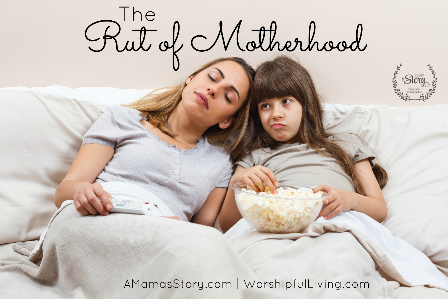 The Rut of Motherhood